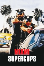 Streaming sources for Miami Supercops
