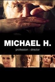 Streaming sources for Michael H Profession Director