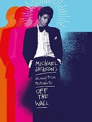 Streaming sources for Michael Jacksons Journey from Motown to Off the Wall