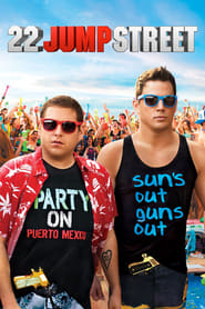 Streaming sources for 22 Jump Street