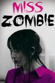 Streaming sources for Miss Zombie