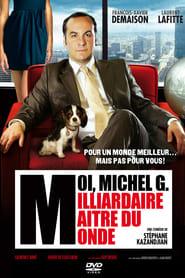Streaming sources for Moi Michel G milliardaire matre du monde