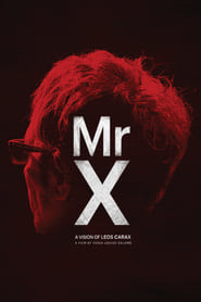 Streaming sources for Mr X a Vision of Leos Carax