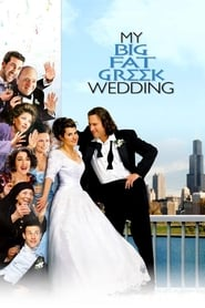 Streaming sources for My Big Fat Greek Wedding