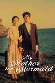Streaming sources for My Mother the Mermaid
