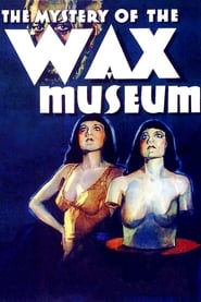 Streaming sources for Mystery of the Wax Museum