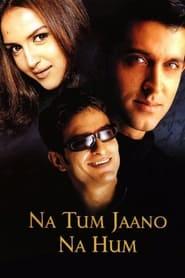 Streaming sources for Na Tum Jaano Na Hum