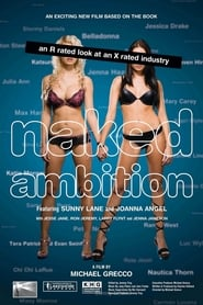 Streaming sources for Naked Ambition An R Rated Look at an X Rated Industry