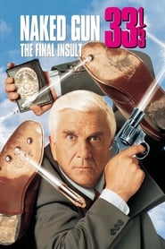 Streaming sources for Naked Gun 33 The Final Insult
