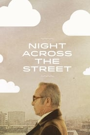 Streaming sources for Night Across the Street