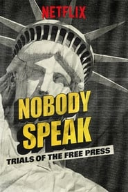 Streaming sources for Nobody Speak Trials of the Free Press