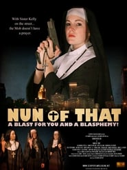Streaming sources for Nun of That