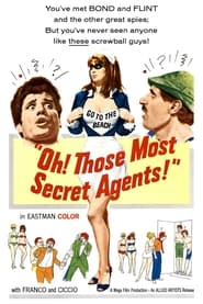 Streaming sources for Oh Those Most Secret Agents
