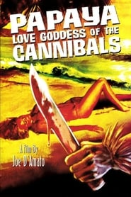 Streaming sources for Papaya Love Goddess of the Cannibals