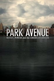 Streaming sources for Park Avenue Money Power and the American Dream