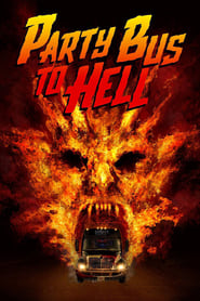 Streaming sources for Party Bus To Hell