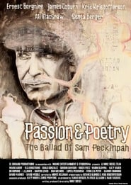 Streaming sources for Passion  Poetry The Ballad of Sam Peckinpah