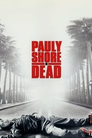 Streaming sources for Pauly Shore Is Dead