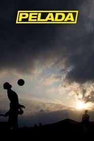 Streaming sources for Pelada