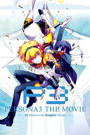 Streaming sources for Persona 3 the Movie 2 Midsummer Knights Dream