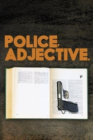 Streaming sources for Police Adjective