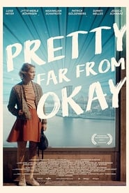 Pretty Far from Okay Poster