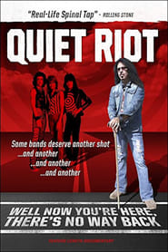 Streaming sources for Quiet Riot Well Now Youre Here Theres No Way Back