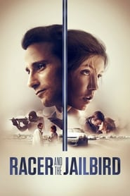Streaming sources for Racer and the Jailbird