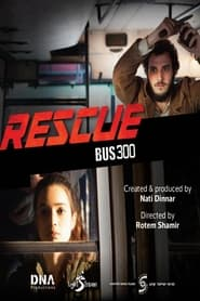 Streaming sources for Rescue Bus 300