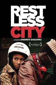 Streaming sources for Restless City