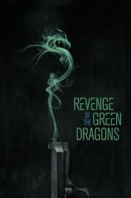Streaming sources for Revenge of the Green Dragons