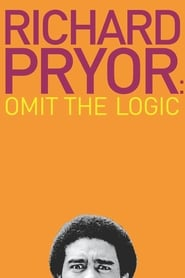 Streaming sources for Richard Pryor Omit the Logic
