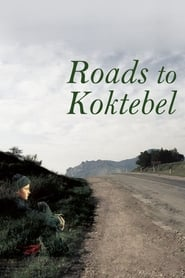 Streaming sources for Roads to Koktebel