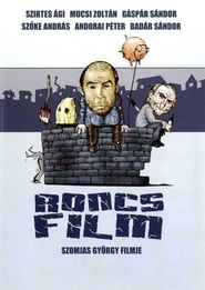 Streaming sources for Roncsfilm