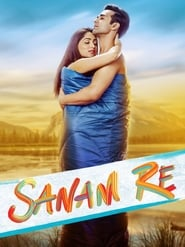 Streaming sources for Sanam Re
