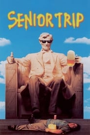 Streaming sources for Senior Trip