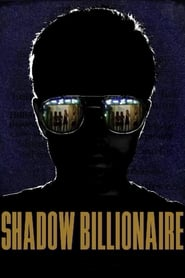 Streaming sources for Shadow Billionaire