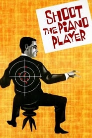 Streaming sources for Shoot the Piano Player