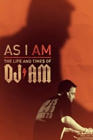 Streaming sources for As I AM the Life and Times of DJ AM