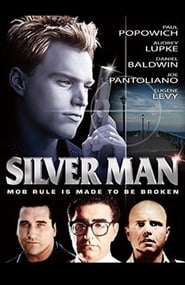 Streaming sources for Silver Man