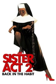 Streaming sources for Sister Act 2 Back in the Habit