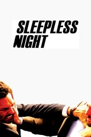 Streaming sources for Sleepless Night