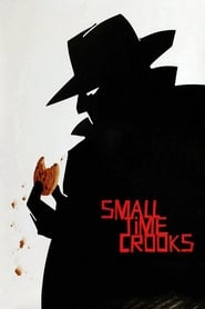 Streaming sources for Small Time Crooks