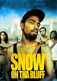 Streaming sources for Snow on Tha Bluff
