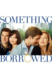 Streaming sources for Something Borrowed
