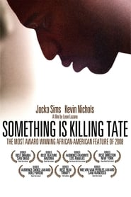 Streaming sources for Something Is Killing Tate