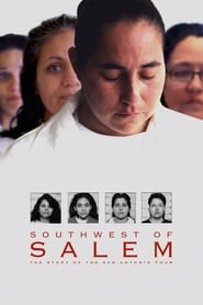 Streaming sources for Southwest of Salem The Story of the San Antonio Four