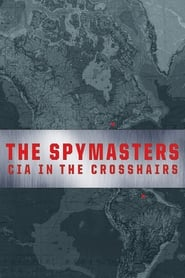 Streaming sources for Spymasters CIA in the Crosshairs