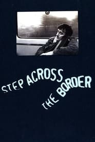 Streaming sources for Step Across the Border