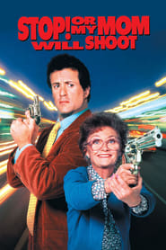 Streaming sources for Stop Or My Mom Will Shoot